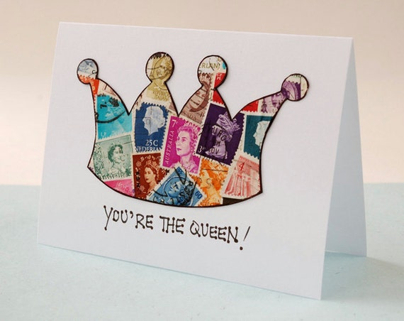 Friendship Card - Thank You Card - Queen Theme - Postage Stamp Art - Collage Art - Queen Stamps