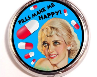 Pills Make Me Happy Pill Box Case Drug Retro Kitsch PillBox