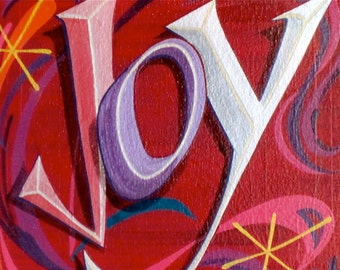 Joy , painting on canvas, 12x12inch sign/painting on gallery wrap canvas/ Made to Order