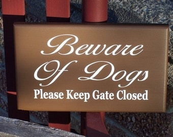 Shabby Country Cottage Farmhouse Style Beware Dogs Please Keep Gate Closed Wood Vinyl Sign Outdoor Home Decor Porch Fence Lawn Door Hanger