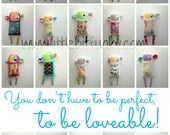 you don't have to be perfect (to be loveable)