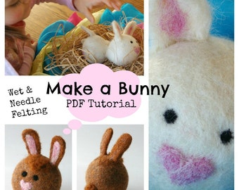 Bunny Ball : Waldorf Felted Wool Ball TUTORIAL  (Learn to Wet and Needle Felt PDF FILE)