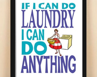 Retro poster, laundry room, 11x14, motivational, inspirational, quotation, typography, blue, mid century, If I Can Do Laundry