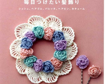 One Day Easy Hair Accessories - Japanese Crochet Book