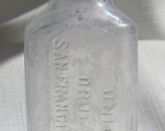 Antique, San Francisco California Medicine Bottle (Clear658)