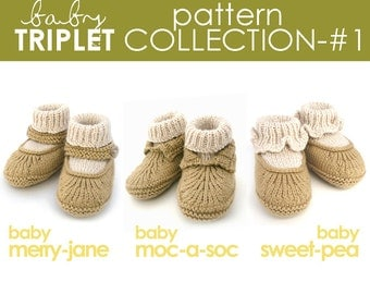 The Baby Triplet Pattern Collection 1:  Moc-a-Soc, Merry-Jane, & Sweet-Pea Bootie PATTERNS