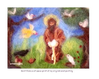 Francis of Assisi talking with the birds-print of my original needle felted wool tapestry, wool painting