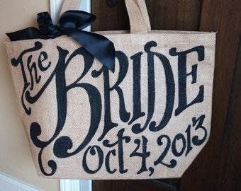 """Custom Quote Burlap Tote 16"""" The Bride Wedding Date Bag"""
