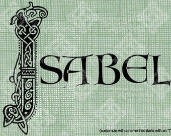 "Digital Download Celtic Illumination Letter I, Customize the Name or get the ""I"" image alone, digi stamp, digis, St Patricks Day, Name Plate"