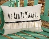 We Aim To Please... Fifty Shades of Grey Inspired Pillow
