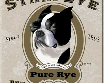 Old Stink Eye Whiskey Label - Boston Terrier Dog Art