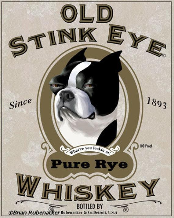 Old Stink Eye Whiskey Label - Boston Terrier Dog Art