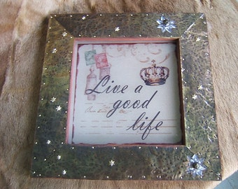 Live A Good Life with Hammered Brass Frame