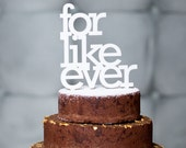 for like ever wedding cake topper in white, gold, black and maple