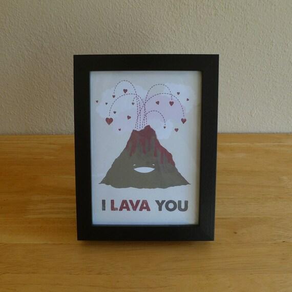 I Lava You, Volcano - Framed 5x7 Archival Digital Print