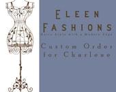 Custom Order for Charlene