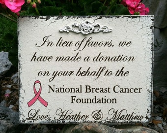 IN LIEU of FAVORS, Wedding Signs, National Breast Cancer Foundation,  8 x 10