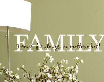 Family wall decal quote forever for always no matter what, vinyl lettering sticker words