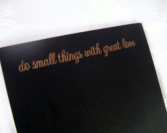 Home Decor Chalkboard - Do Small Things With Great Love  - Item 1496