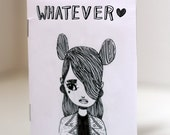 Whatever - Zine / Comic By Mel Stringer