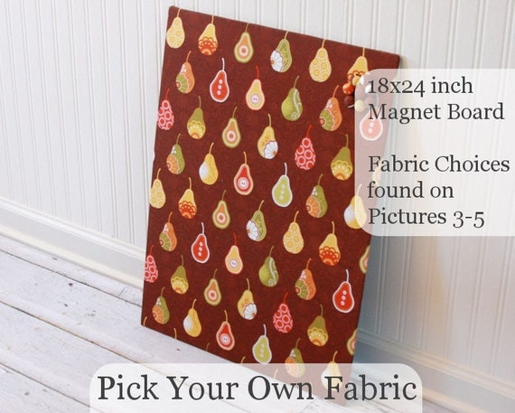 Pick Your Own Fabric 18 inch x 24 inch Unframed Magnet Board