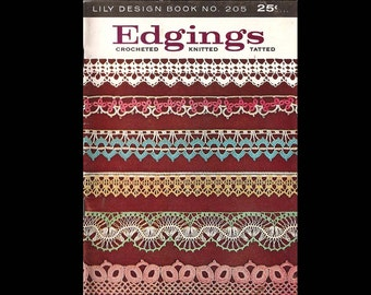 Lily Design Book no. 205 Edgings Crocheted, Knitted, Tatted - Vintage Craft Book c. 1960s