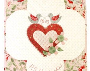 CLEARANCE Valentines PATTERN Love Birds  p.s. I Love You Wall Hanging Quilt