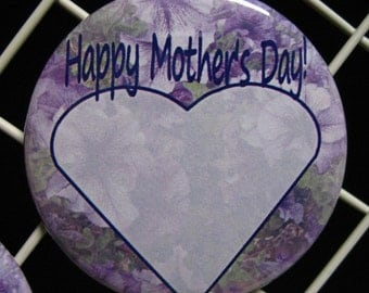 """2 1/4"""" pinback button Mother's Day Add your own message."""