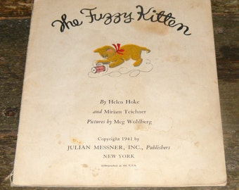 Sale Vintage 1940s The Fuzzy Kitten By Helen Hoke illustrated by Meg Wohlberg A soft touch Book