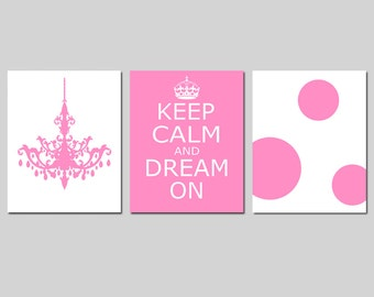 Girl Nursery Art Trio - Chandelier, Keep Calm and Dream On, Polka Dots - Set of Three 8x10 Prints - CHOOSE YOUR COLORS