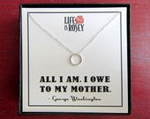 Gift for Mother - Gift for Mom - Mother Necklace with Sterling Silver Eternity Circle and Boxed Card - Quote Card