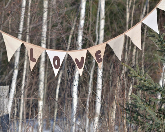 Love Flag Bunting - Garland Pennant Banner in Neutrals Brown Linen - Rustic Modern Wedding Decor - Spring Celebrations - Photo Prop