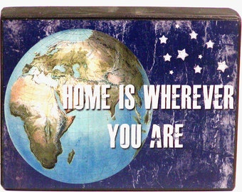 Home Is Wherever you are Decorative Wood Block Shelf Sitter Custom SIgn