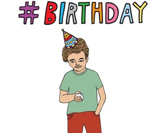 Birthday Card - Hashtag Birthday