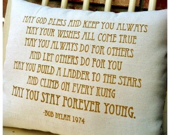 Bob Dylan- Forever Young (full first verse), Double sided lyric pillow