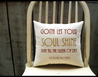 Soulshine, The Allman Brothers- Customizable double sided lyric pillow