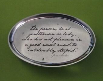 Jane Austen Regency Quotation Oval Glass Paperweight - Intolerably Stupid