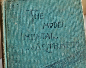 Mental Arithmetic...  vintage book from an estate sale... Home Decor...collectible book... Mar 04