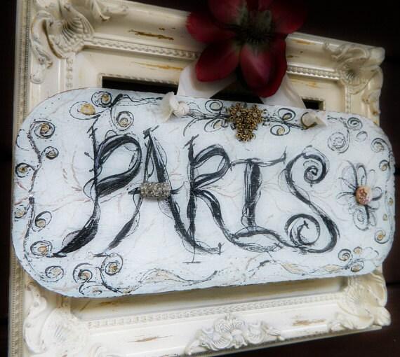 Paris Signage Original Fine Wall Art  Sign With Vintage Crystal  Accessories Unique Home Decor