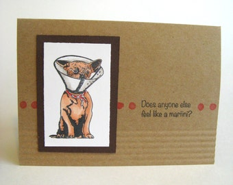 Funny Card, Humor, Dog Humor Card, Dog Lover Card, Martini, Cocktails, Get Well Soon, Get Well Card, Humorous Greeting Card, Card for Friend