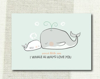 I Whale Always Love You -  Bedroom, Nursery Print