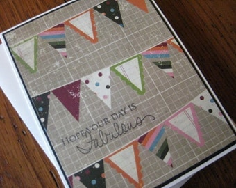 Hope Your Day is Fabulous with party banners  - handmade greeting card