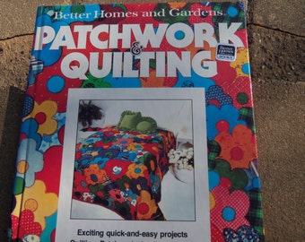 Better Homes and Gardens Patchwork and Quilting Book