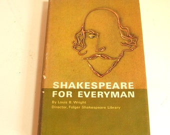 Shakespeare For Everyman By Louis B. Wright