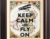 Keep calm and fly on Print,  Keep calm art posters, on old map of mapamundi, Map art print, Keep calm collage home decor