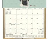 2016 CALENDAR - Fawn Pug Dog Wooden  Calendar Holder filled with a 2016 calendar & an order form page for 2017.