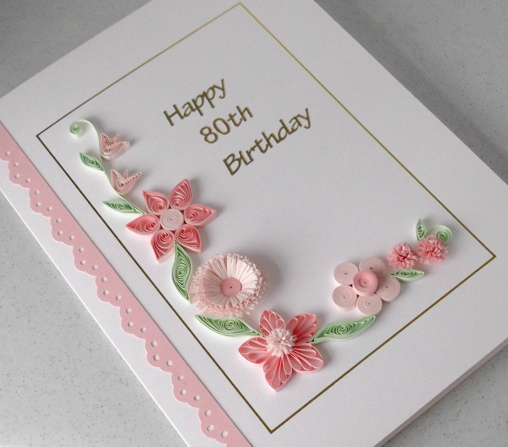 Handmade 80th birthday card paper quilling can be for any – 80th Birthday Cards