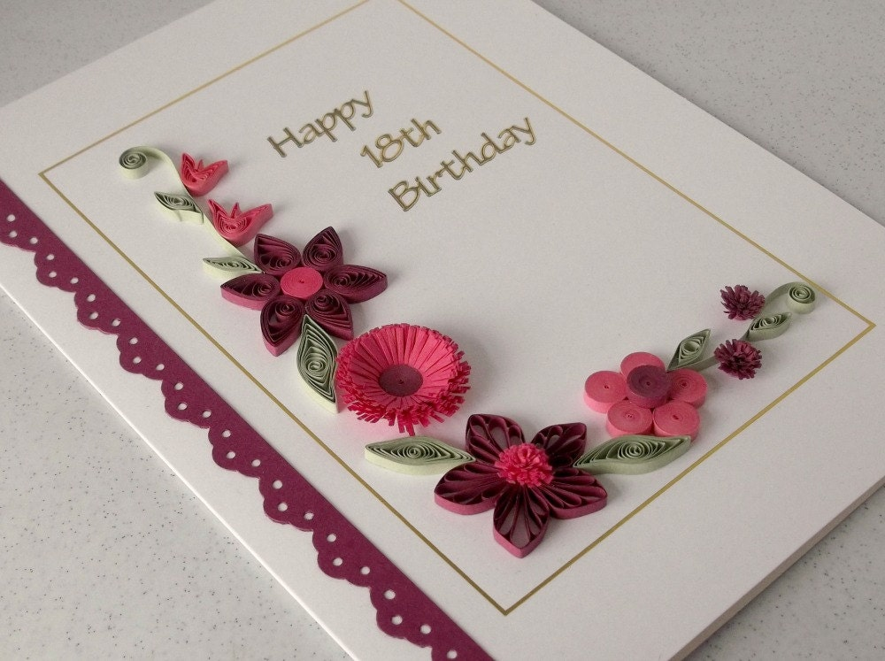 Handmade 18th birthday card with quilling flowers – Handmade 18th Birthday Card