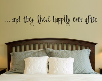 Happily Ever After Wall Decal - Decal Quote - Wall Sticker - Extra Large