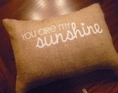 "12 x 16 ""You are my sunshine"" Burlap Pillow Cover"